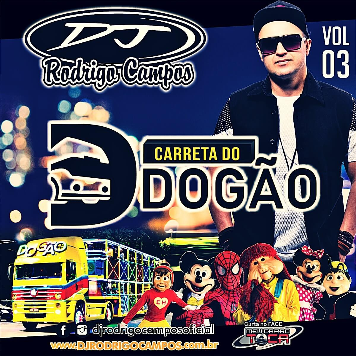 Carreta do Dogao Vol 03